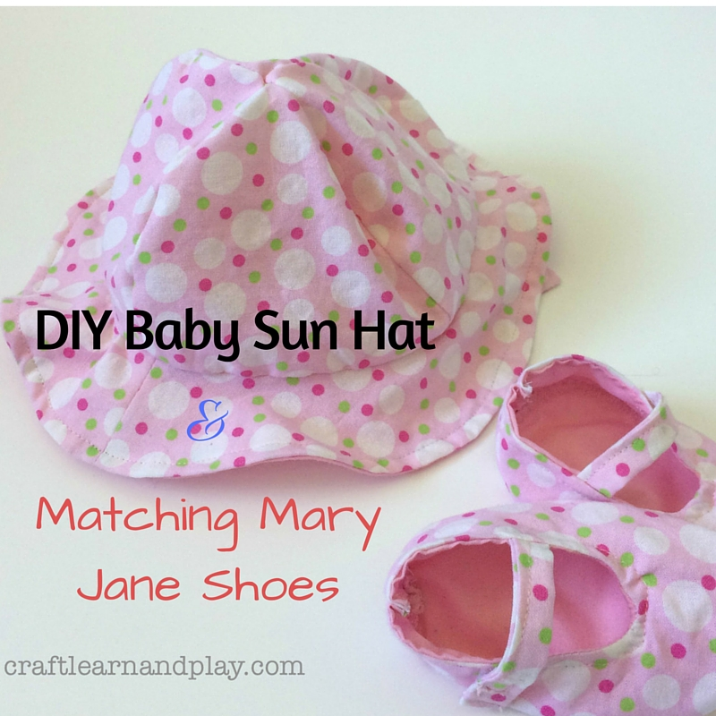 323b1268403 DIY Baby Sun Hat and Matching Mary Jane Shoes